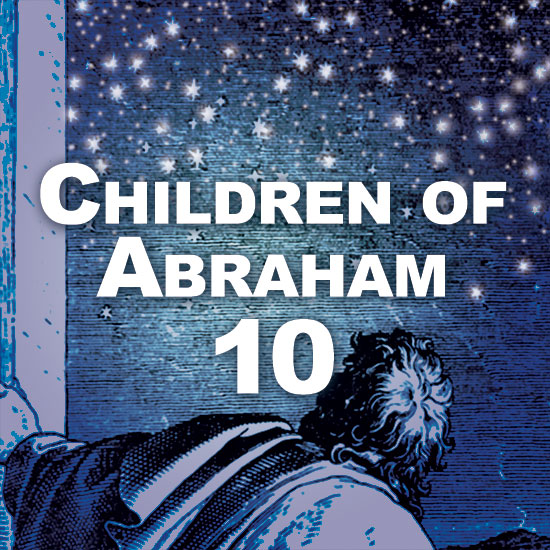 Children of Abraham 10